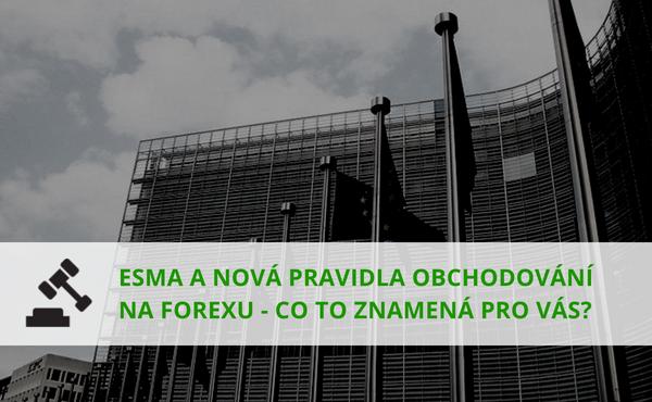 Úvodní foto k článku 88 - ESMA a nová pravidla obchodování na forexu - co to znamená pro Vás?